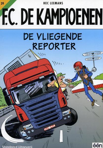 F.C. De Kampioenen 39 De vliegende reporter