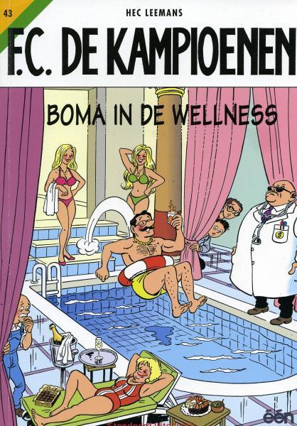 F.C. De Kampioenen 43 Boma in de Wellness