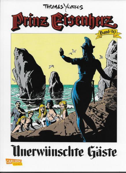 Prinz Eisenherz (Carlsen Comics) 90 Unerwünschte Gäste
