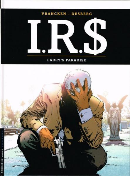 I.R.$. 17 Larry's paradise