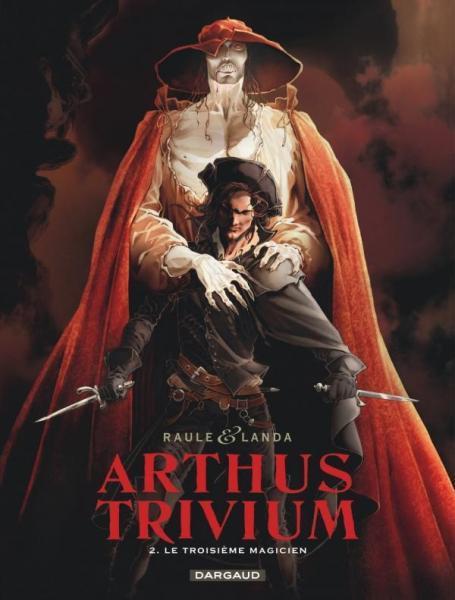 Arthus Trivium 2 Le troisième magicien