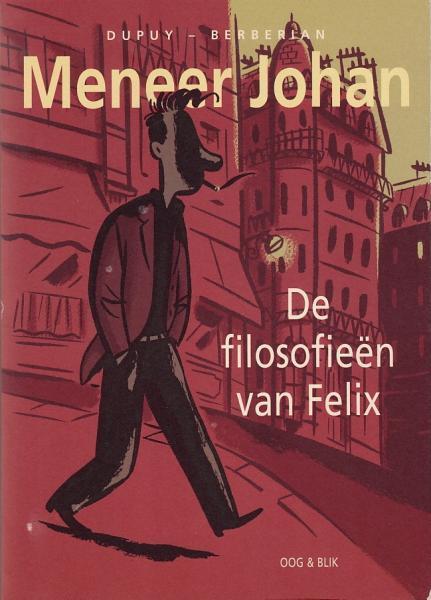 Meneer Johan 0 De filosofieën van Felix