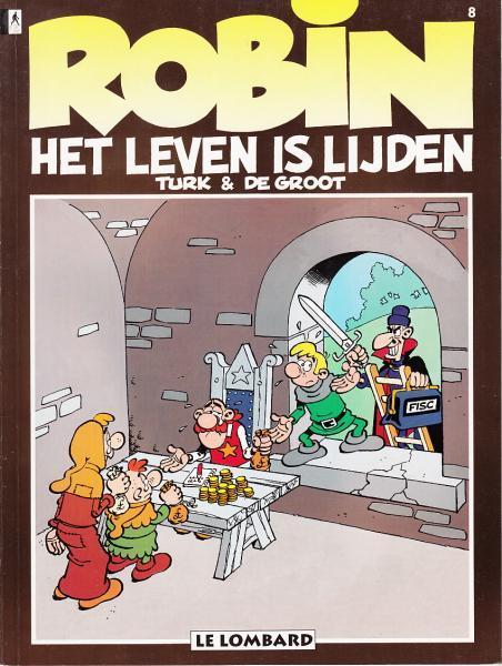 Robin Hoed 8 Het leven is lijden