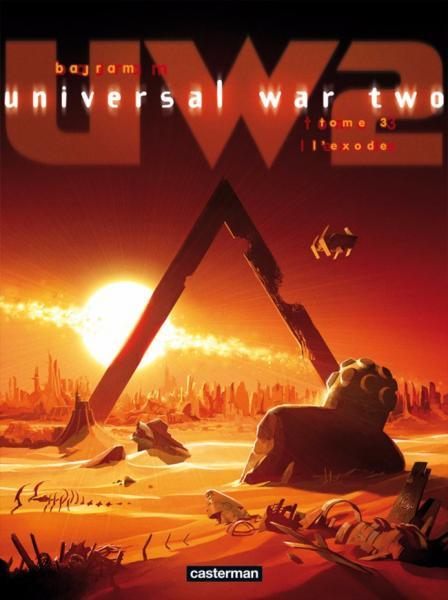 Universal War Two 3 L'exode