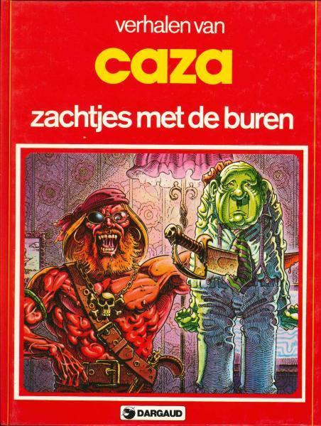 Verhalen van Caza 1 Zachtjes met de buren