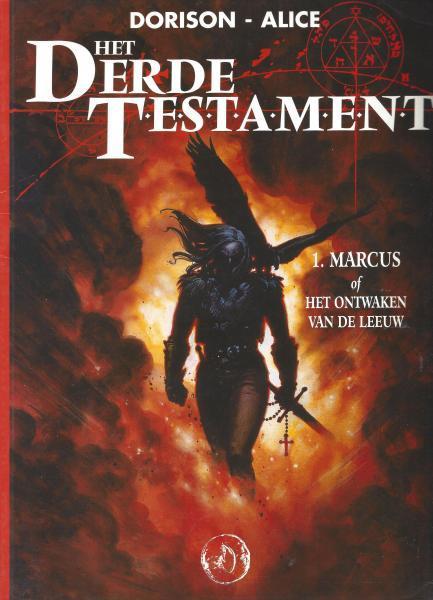 Het derde testament 1 Marcus, of het ontwaken van de leeuw