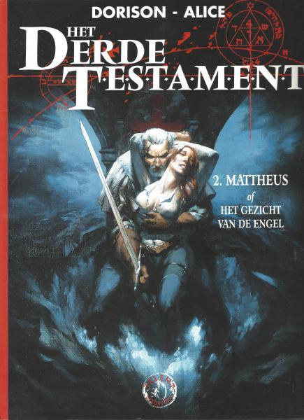 Het derde testament 2 Mattheus, of het gezicht van de engel