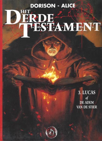 Het derde testament 3 Lucas, of de adem van de stier
