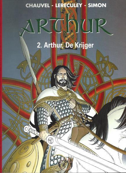 Arthur (Lereculey) 2 Arthur, de krijger
