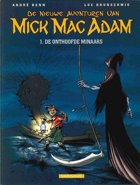 De nieuwe avonturen van Mick Mac Adam 1 De onthoofde minnaars