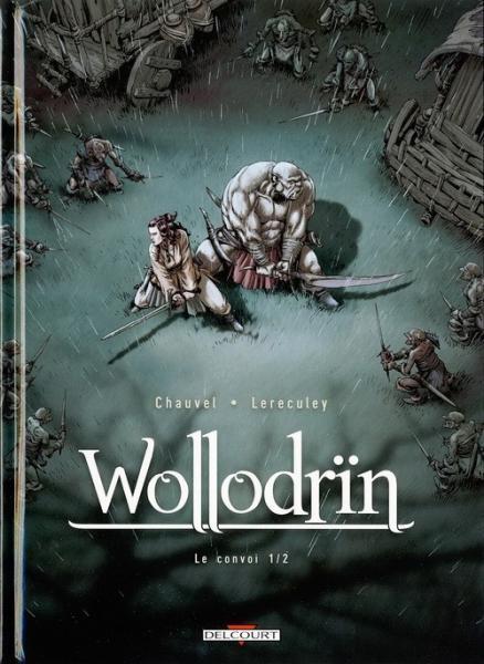Wollodrïn 3 Le convoi (1/2)