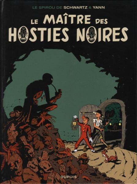 Robbedoes door... 11 Le maître des hosties noires