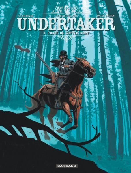 Undertaker 3 L'ogre de Sutter Camp