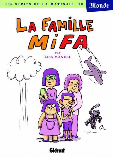 La famille Mifa 1 La famille Mifa