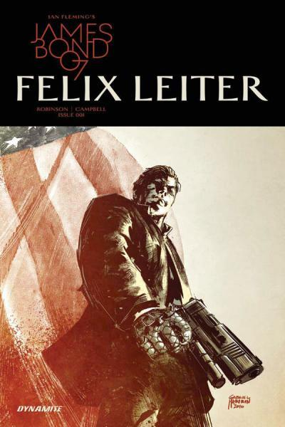 James Bond: Felix Leiter 1 Issue #1