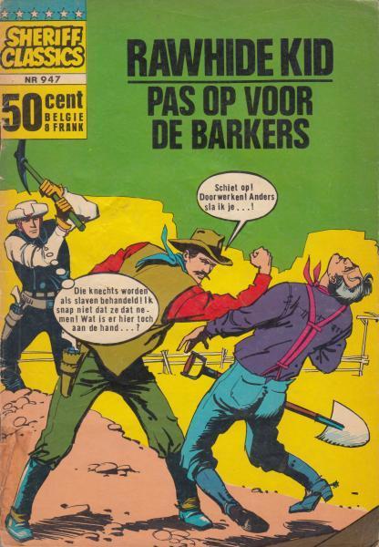 Sheriff classics 47 Rawhide Kid - Pas op voor de Barkers