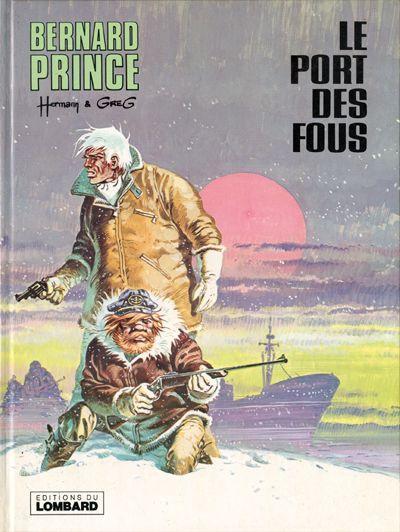 Bernard Prince 13 Le port des fous
