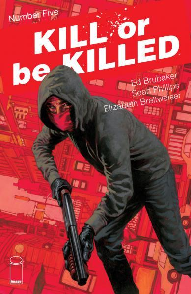 Kill or Be Killed 5 Issue #5