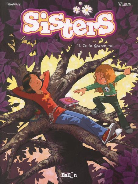 Sisters 11 Ze is gewoon zo!