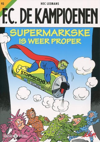 F.C. De Kampioenen 93 Supermarkske is weer proper