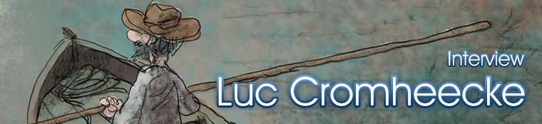 Interview met Luc Cromheecke