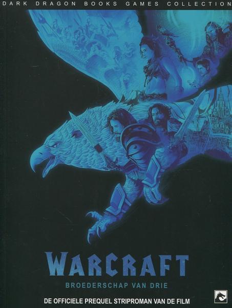 Warcraft: Broederschap van drie 1 Warcraft: Broederschap van drie