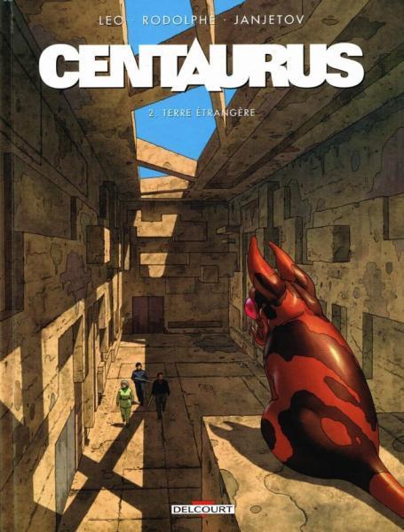 Centaurus 2 Terre étrangère
