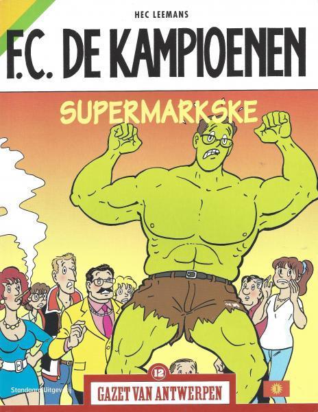 F.C. De Kampioenen 19 Supermarkske