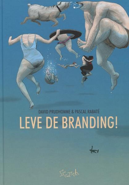 Leve de branding! 1 Leve de branding!