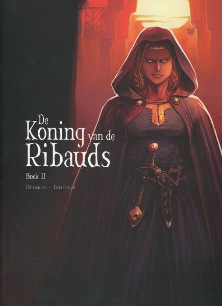 De koning van de Ribauds 2 Boek 2