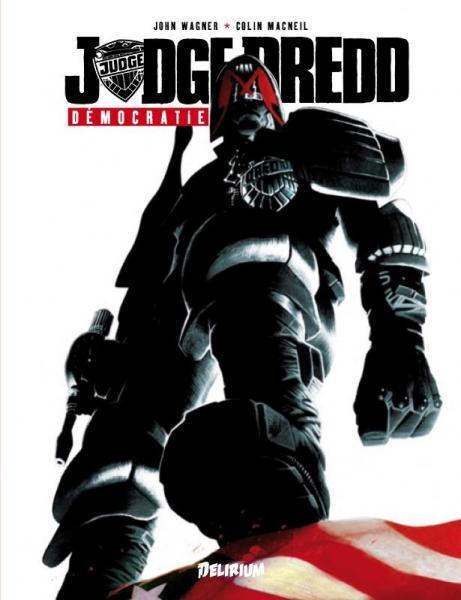 Judge Dredd (Delirium) 3 Démocratie