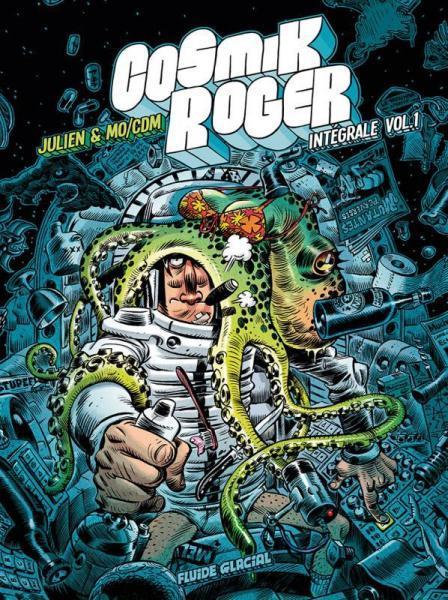 Cosmik Roger INT 1 Volume 1