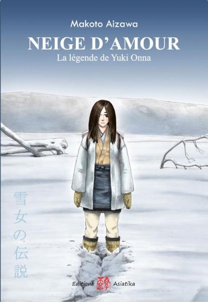 Neige d'amour 1 La légende de Yuki Onna