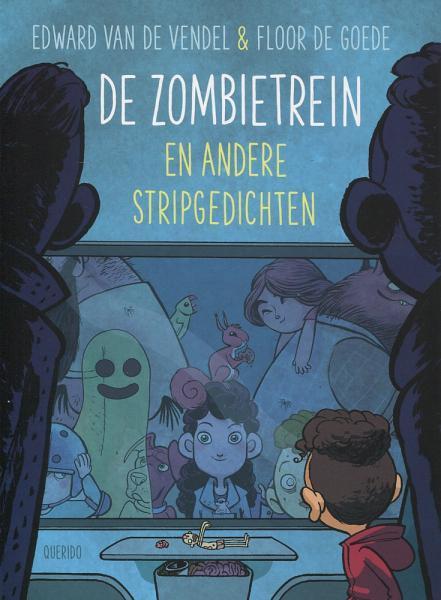 De zombietrein 1 De zombietrein en andere stripgedichten