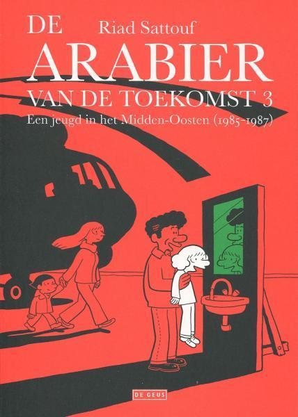 De Arabier van de toekomst 3 Een jeugd in het Midden-Oosten (1985-1987)