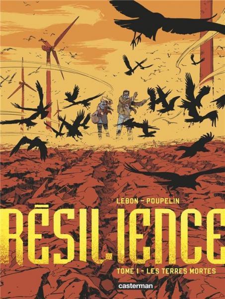Résilience 1 Les terres mortes