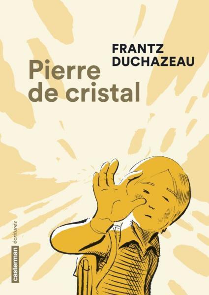 Pierre de cristal 1 Pierre de cristal