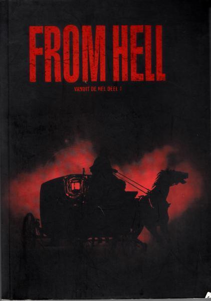 From Hell (Vliegende Hollander) 1 Vanuit de hel, deel 1