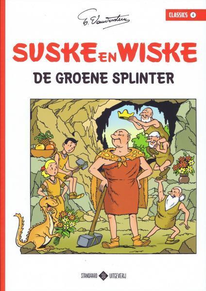 Suske en Wiske classics 4 De groene splinter