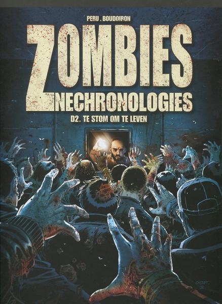 Zombies nechronologies 2 Te stom om te leven