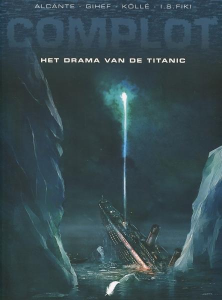 Complot (Daedalus) 4 Het drama van de Titanic