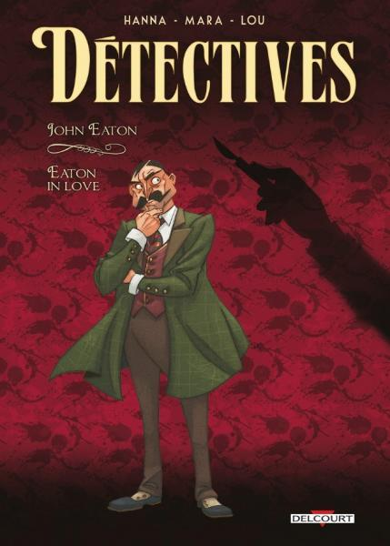 Détectives 6 John Eaton - Eaton in love