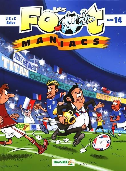 Les foot maniacs 14 Tome 14