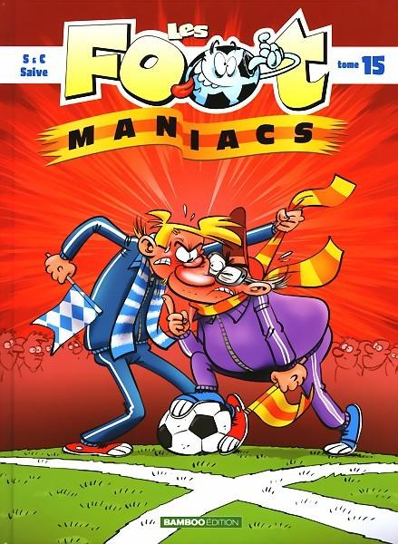 Les foot maniacs 15 Tome 15