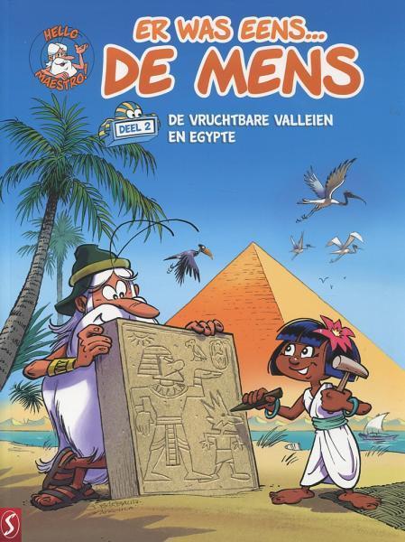 Er was eens... de mens 2 De vruchtbare valleien en Egypte