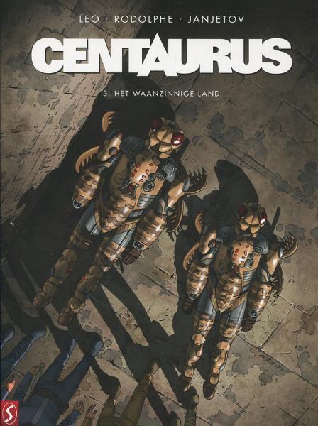 Centaurus 3 Het waanzinnige land