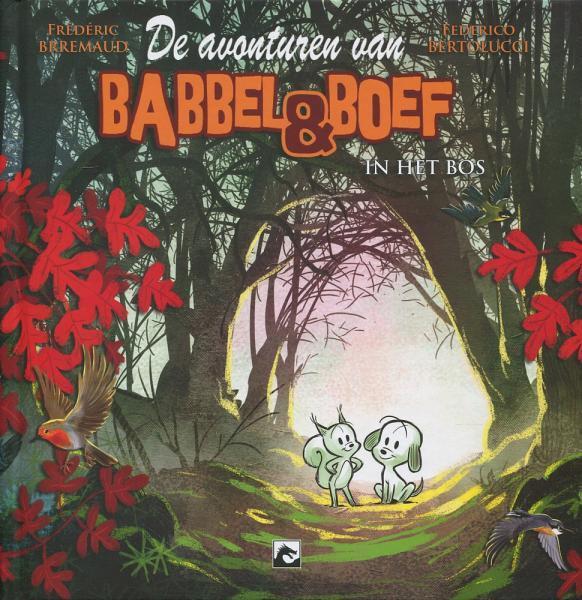 Babbel & Boef 1 Babbel & Boef in het bos
