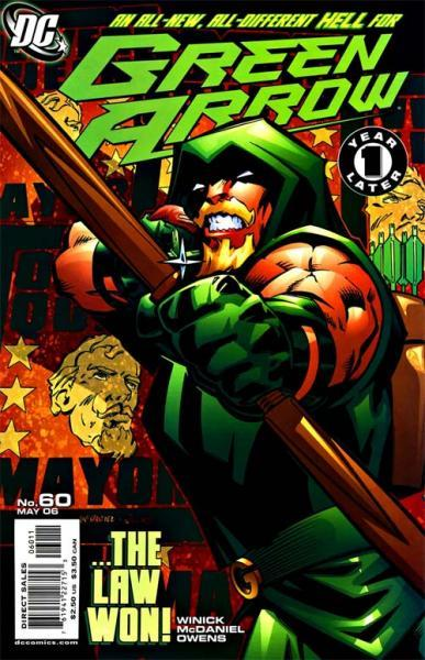 Green Arrow B60 Crawling Through the Wreckage, Part 1: New Sheriff in Town