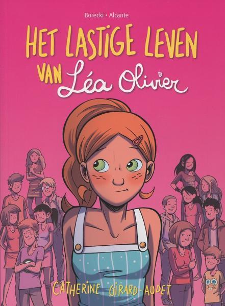 Het lastige leven van Léa Olivier 1 Het lastige leven van Léa Olivier