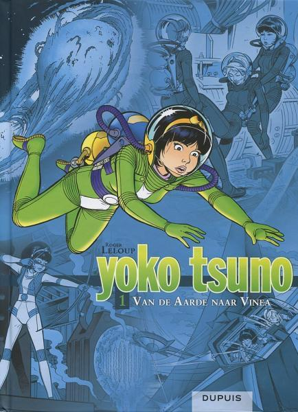 Yoko Tsuno INT 1 Van de aarde naar Vinea